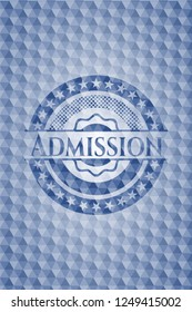 Admission blue badge with geometric pattern.