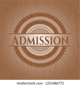 Admission wood signboards