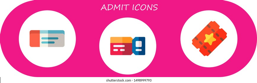 admit icon set. 3 flat admit icons.  Collection Of - tickets