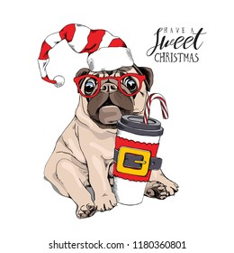 Adorable beige puppy Pug in a fun Santa's cap and with a coffee. Have a sweet christmas - lettering quote. New Year card, t-shirt composition, handmade vector illustration.