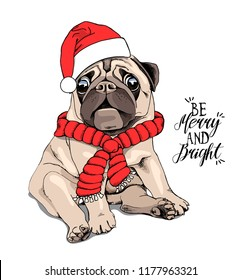 Adorable beige puppy Pug in a Santa's cap and with a red scarf.  Be merry and bright - lettering quote. Christmas and New Year card, t-shirt composition, handmade vector illustration.