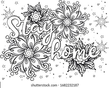 Adult antistress coloring book stay home.Doodling, flowers, lettering.