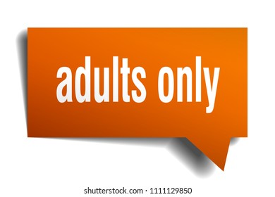 adults only orange 3d square isolated speech bubble