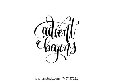 advent begins hand lettering congratulation inscription to december holiday greeting card, poster or banner, calligraphy vector illustration