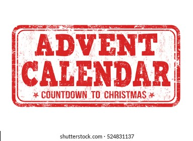 Advent calendar grunge rubber stamp on white background, vector illustration