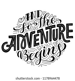And So The Adventure Begins. Hand lettered travel card design. Vector doodle illustration