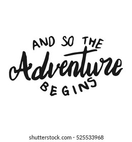 And so the Adventure Begins hand lettering variation