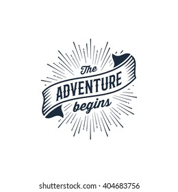 The Adventure Begins vintage travel illustration for t-shirt print or poster. Vector illustration.