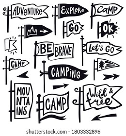Adventure hiking pennant. Hand drawn camping pennant flag, vintage lettering flags, tourist quotation pennants vector illustration icons set. Hiking and pennant outdoor travel, explore emblem