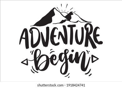 Adventure Lettering Quotes Poster, Camping Quotes, Adventure time quotes for T-Shirt design, Cut Files Design