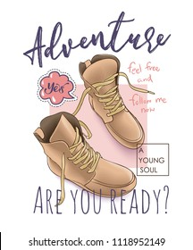 adventure slogan with boots illustration
