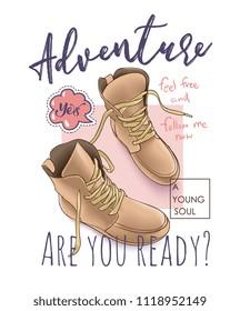 adventure slogan with boots illustration