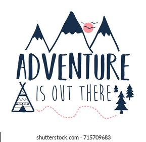 adventure slogan and mountain doodle vector.