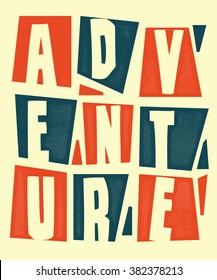 Adventure typography. Vector illustration.