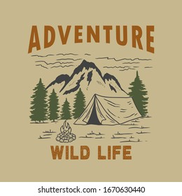 Adventure wild life. Vintage design with mountains, camping tent, forest silhouettes. For poster, banner, emblem, sign, logo. Vector illustration