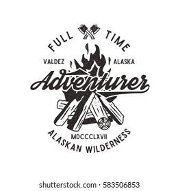Adventurer vintage label with textured bonfire, axe and type - Adventurer - Alaska. Full time adventurer wilderness retro emblem. Isolated on white background. Stock adventurer vector insignia.