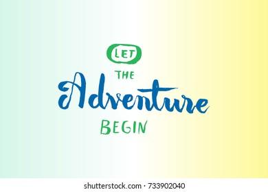 Adventures brush lettering, motivation concept