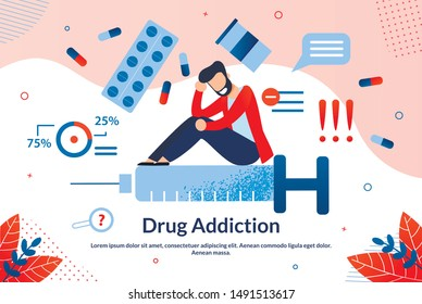 Advertising Flyer Inscription Drug Addiction. Study allows Doctor to Identify Number Different Diseases. Man Sits on Syringe and Smiles. Drug Dependence Cartoon. Vector Illustration.