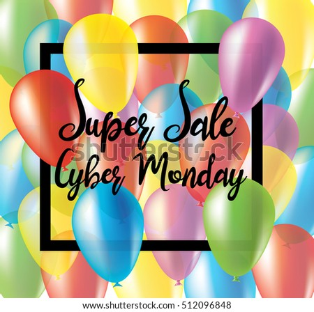 e65f57bc4d5 Beautiful colorful banner with multi colored balloons. Colorful poster to Cyber  Monday