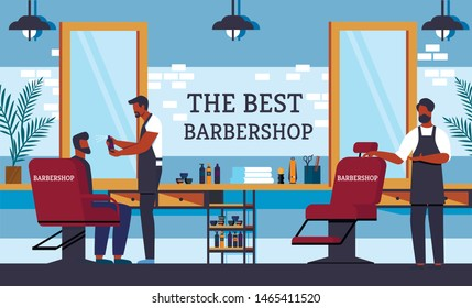 Advertising Poster is Written the Best Barbershop. Interior Cabin allows you to Simultaneously Receive Two Clients. Man Hairdresser Improves Appearance Person Quickly and Efficiently.