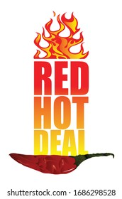 An advertising slogan showing flames and a red chilli on the base with the text 'Red hot deal' in the centre, which means a sale item not to be missed