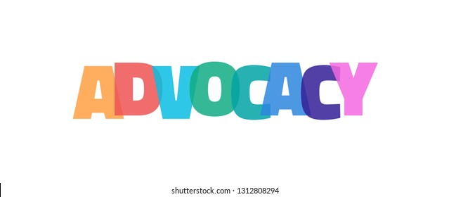 "Advocacy word concept. ""Advocacy"" on white background. Use for cover, banner, blog."