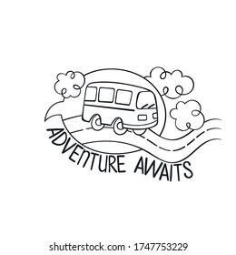 Adwenture awaits. Lettering. Bus rides on road. Clouds. Isolated vector object on white background.