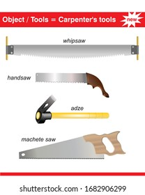 Adze, handsaw, whipsaw and machete saw from carpenter tools