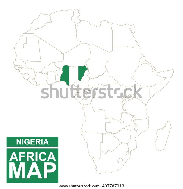 Africa Contoured Map Highlighted Nigeria Nigeria Stock Vector ...