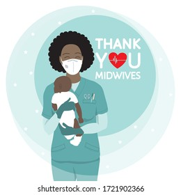 African american female happy smiling beautiful nurse carefully holding newborn baby, in scrubs, face mask, gloves. Midwife International Day, 5 May professional holiday vector poster. Thank you quote