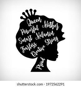 Afro woman quote. Proud, Melanin, Mother, Queen, Creative, Strong, Fearless, Smart, Powerful. Black woman silhouette. Afro Woman doodle style. African girl. Black and white vector illustration.