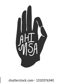 Ahimsa. Modern vector illustration of palm in meditating pose with hand lettering isolated on white. Buddhism, hinduism and yoga concept for typography print design.