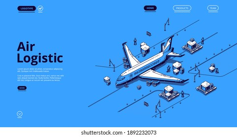 Air logistics isometric landing page. Airplane transport global delivery company service, cargo import export by plane, aircraft goods world transportation business, 3d vector line art web banner