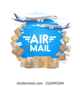 Air mail, isolated round frame of parcels, letters and plane. Vector airplane in sky and cargo, letter envelopes and parcels, freight shipping packs, postal stamps. Air post global delivery, aircraft