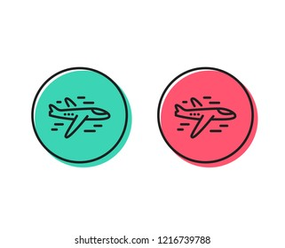 Airplane line icon. Plane flight transport sign. Aircraft symbol. Positive and negative circle buttons concept. Good or bad symbols. Airplane Vector
