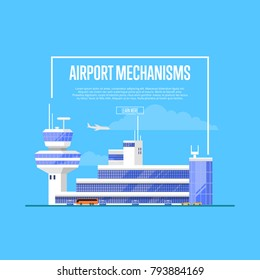 Airport mechanisms poster with trendy glassy air terminal with flight control tower vector illustration. Worldwide commercial airline, fast and comfortable air transportation in any part of the world.