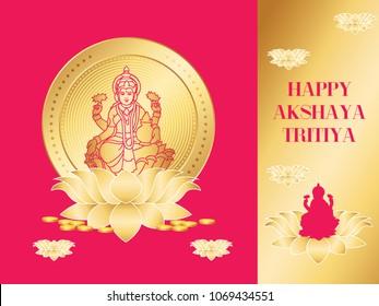 Akshaya Tritiya Lakshmi or Laxmi, is the Hindu goddess of wealth, fortune and prosperity