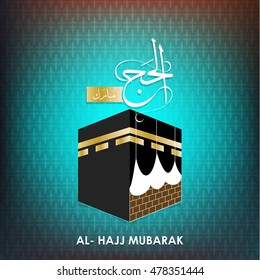 Al Hajj Mubarak Creative Calligraphy. Happy Hajj is an Arabic quote use after Hajj Time for greeting people who celebrate Hajj and wishing them to accepts their prayers Abstract vector background