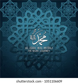 Al isra wal miraj translation Muhammad peace be upon him the night journey islamic blue arabic ornament paper cutting style for greeting card banner  background