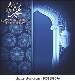Al isra wal miraj translation Muhammad peace be upon him the night journey islamic blue white mosque silhouette with arabic ornament with paper cutting style for greeting card banner background