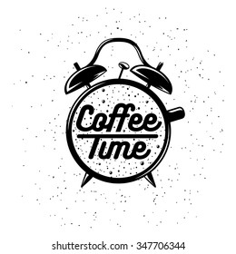 Alarm clock typography coffee related poster. Coffee time lettering. Vector vintage illustration on white background.