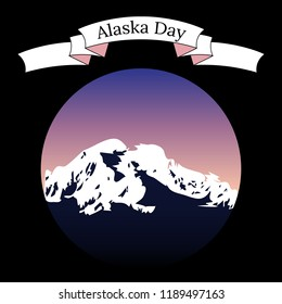 Alaska Day. 18 October. Concept of a political holiday. State in the USA. Mountainous landscape, evening sky. Round frame. Ribbon with the name of the event