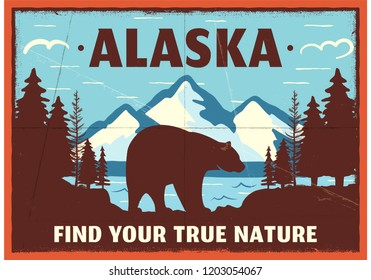 Alaska poster design. Mountain adventure patch. American travel logo. Cute retro style label, brochure. Find your true nature custom quote. Bear walking through the forest. Stock vector emblem.