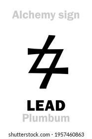 Alchemy Alphabet: LEAD (Plumbum, Plumbum nigrum; Saturn), one of seven ancient metals, inferior metal. Also: «Prima Materia», Imperfect matter; eq.: lead, black lead, plumbing. Chemical formula=[Pb].