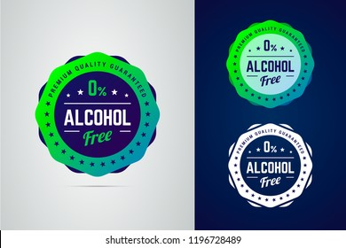 Alcohol free round vector badge. Premium quality guarantee non-alcoholic product label. Isolated stamp in modern gradient style.