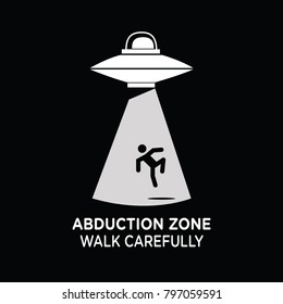 alien abduction zone sign