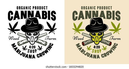 Alien head in hat and two crossed weed joints vector emblem, badge, label or logo for marijuana growing company in two styles black on white and colorful