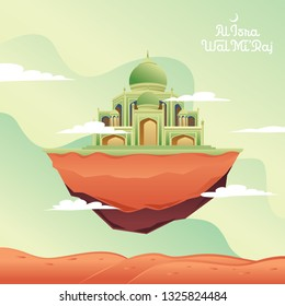 Al-Isra wal Mi'raj with Floating Land Mosque Vector Illustration. The text mean: The Night Journey of Prophet Muhammad