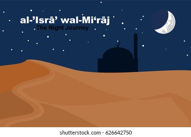 Al-Isra wal Mi'raj or The Night Journey Prophet Muhammad. Suitable for greeting card, poster and banner.