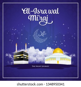 Al-Isra wal Mi'raj. translation: Happy isra Mi'raj. Suitable for greeting card, flyer, poster and banner